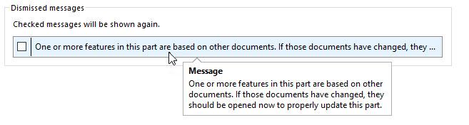 SOLIDWORKS 2022 User Interface: Dismissed Messages ToolTip
